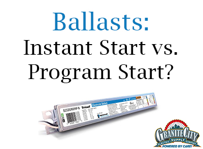 Instant vs program start ballasts